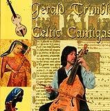 Celtic Cantigas by Gerald Trimble (2003-06-10)