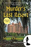 Murder's Last Resort (A Maya French Mystery)