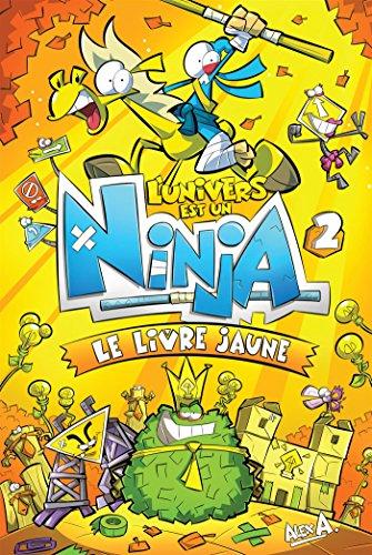 Amazon.com: LUnivers est un Ninja 2: Le livre jaune ...