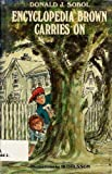 Encyclopedia Brown Carries On, Donald J. Sobol, 0027861902