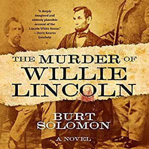 The Murder of Willie Lincoln Audiobook