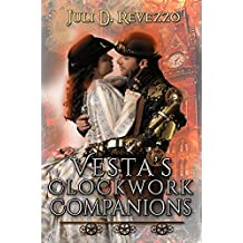 Vesta's Clockwork Companions: (A Steampunk romance novel)