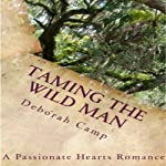 Taming the Wild Man | Deborah Camp