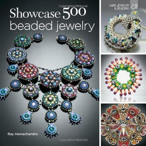 Showcase 500 Beaded Jewelry: Photographs of Beautiful Contemporary Beadwork by Ray Hemachandra (Aug 7 2012)