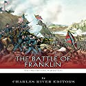 The Greatest Civil War Battles: The Battle of Franklin Audiobook by Charles River Editors Narrated by Patte Shaughnessy