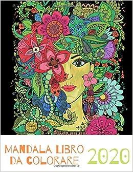 Mandala Libro da colorare 2020: per ragazzi, ragazze, bambini e
