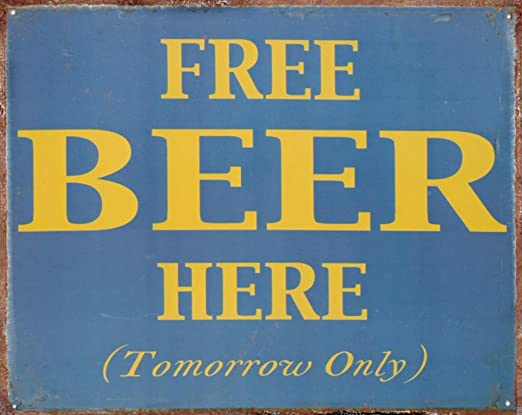 View Free Beer Tomorrow Images