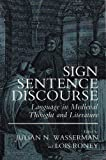 img - for Sign, Sentence, Discourse: Language in Medieval Thought and Literature book / textbook / text book