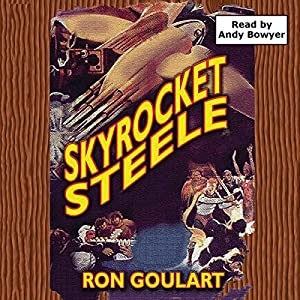 Skyrocket Steele Audiobook