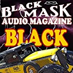 Black: A Classic Hard-Boiled Tale from the Original Black Mask | Paul Cain