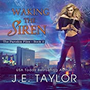 Waking the Siren: The Paradox Files, Book 2 | J.E. Taylor