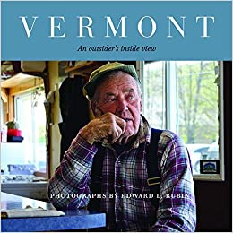 Vermont - An outsider's inside view: Edward L. Rubin: 1009885787432:  Amazon.com: Books