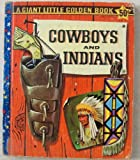 img - for Cowboys and Indians Giant Little Golden Book book / textbook / text book