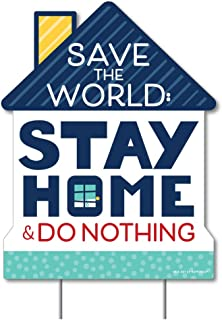 product image for Big Dot of Happiness Save The World - Stay Home and Do Nothing - Outdoor Lawn Sign - Yard Sign - 1 Piece