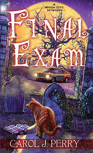 Final Exam (A Witch City Mystery Book 8) by [Perry, Carol J.]