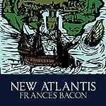 New Atlantis | Francis Bacon
