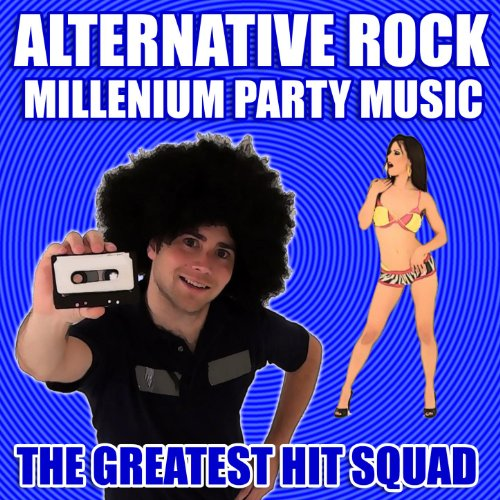 Alternative Rock Musicians: Millenium Party Music [Clean] By The