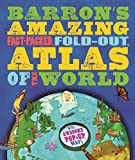 Barron's Amazing Fact-Packed, Fold-Out Atlas of the World, Jen Green, 0764167464
