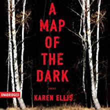 A Map of the Dark: The Searchers, Book 1 Audiobook by Karen Ellis Narrated by Lisa Flanagan