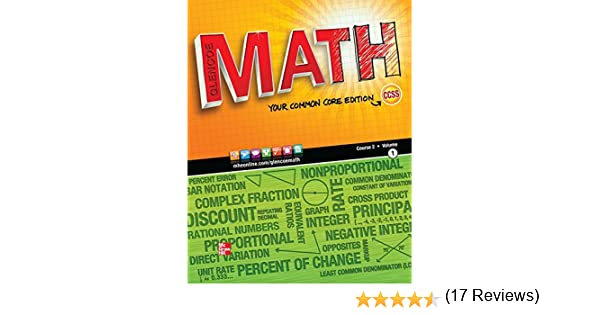 Glencoe Math, Course 2, Vol. 1, Your Common Core Edition, Student ...