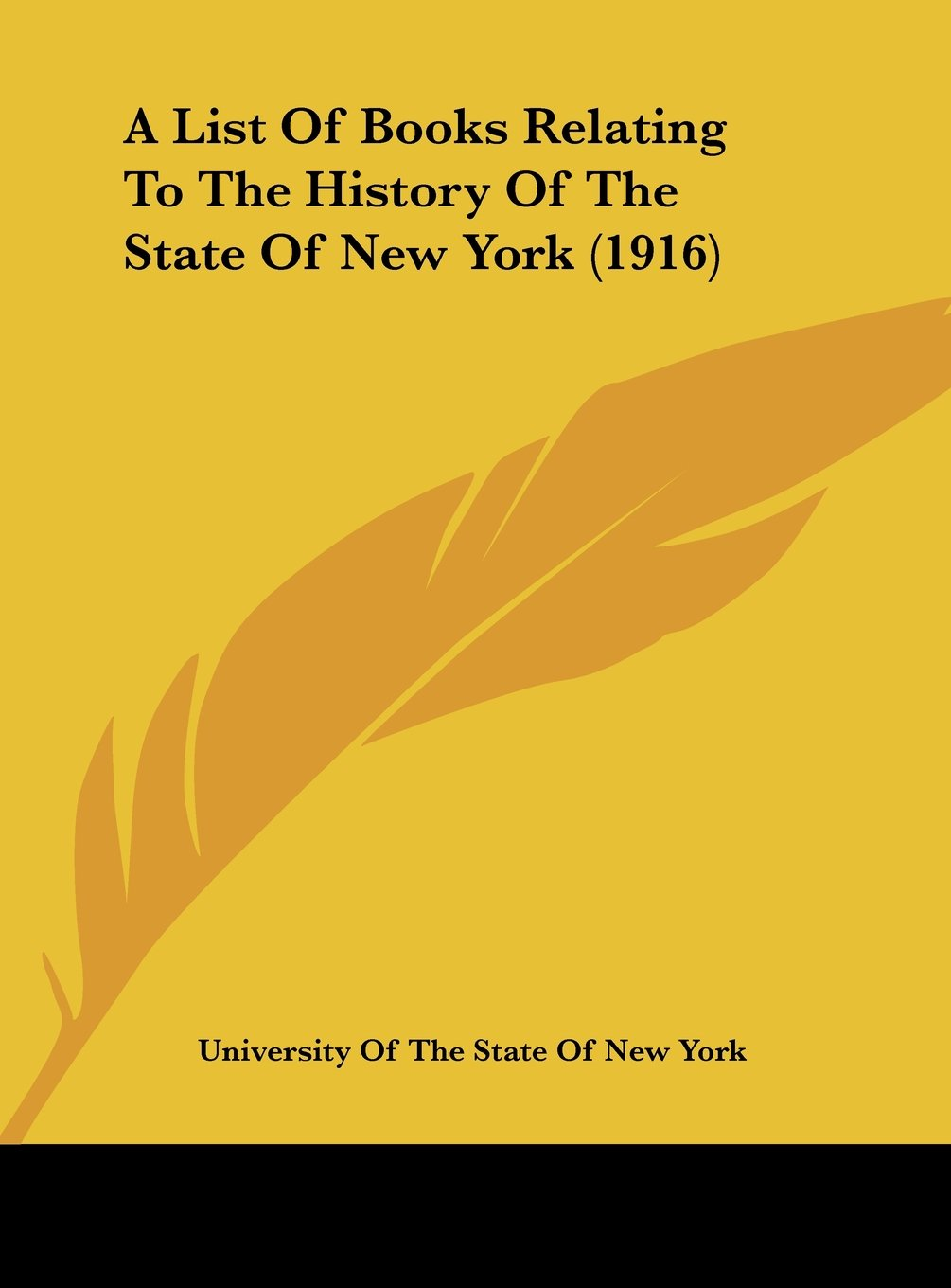 A List Of Books Relating To The History Of The State Of New York (1916) pdf