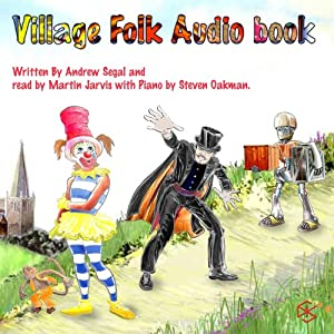 Clarissa the Clown and The Village Folk Audiobook