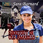 Shootout in Old Amarillo | Sara Barnard