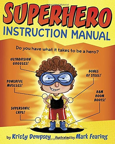 Amazon.Com: Superhero Instruction Manual (9780385755344): Kristy