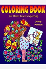 Coloring Book for When You're Expecting Paperback