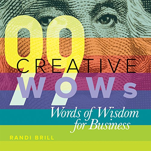 (99 Creative WOWs Words of Wisdom for Business)