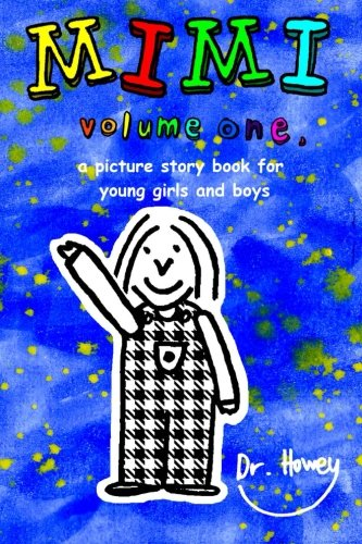 Mimi volume one, a picture story book for young boys and girls ebook