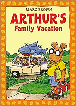 Arthur's Family Vacation (Arthur Adventures )