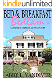 Bed & Breakfast Bedlam (A Logan Dickerson Cozy Book 1)