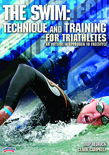 Championship Productions The Swim: Technique and Training for Triathletes - An