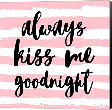 8 x 8 art prints amazoncom always kiss me goodnight pink by color me happy canvas
