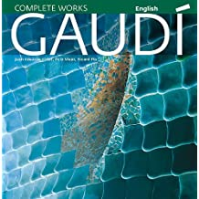 GAUDÍ, New Edition 2010: Introduction to his Architecture