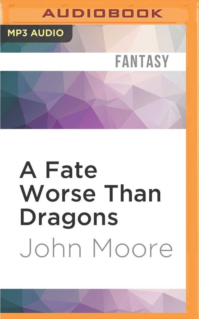 A Fate Worse Than Dragons PDF