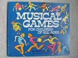 img - for Musical Games for Children of All Ages book / textbook / text book
