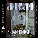 Johnny Junk | Brian Knight