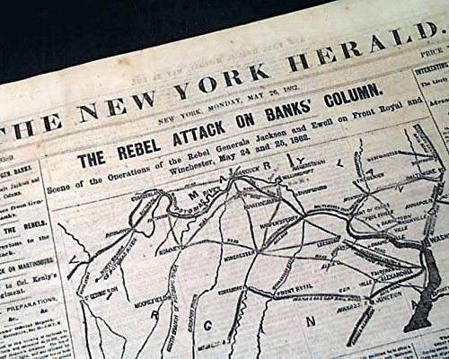 1st Battle of Winchester VIRGINIA MAP & Raleigh NC 1862 Old Civil War Newspaper THE NEW YORK HERALD, May 26, 1862
