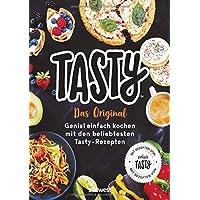 Tasty: Das Original - Genial einfach kochen mit den beliebtesten Tasty-Rezepten - Mit Rezepten von Einfach Tasty