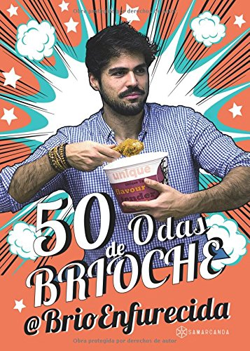 50 odas de Brioche Tapa blanda – 10 nov 2016 Juan enrique Román Cabrerizo Lantia Publishing 8416953864 HUMOR / General