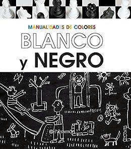 Me gusta el Blanco y el Negro (Manualidades de colores