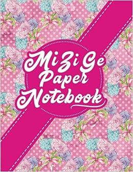 Mi Zi Ge Paper Notebook: Chinese Writing Book, Rice-Style