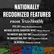 Nationally Recognized Features from Texas Monthly | Skip Hollandsworth, Mimi Swartz, Pamela Colloff