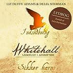 Sikker havn (Whitehall 13) | Liz Duffy Adams,Delia Sherman