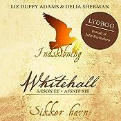 Sikker havn (Whitehall 13) | Liz Duffy Adams, Delia Sherman