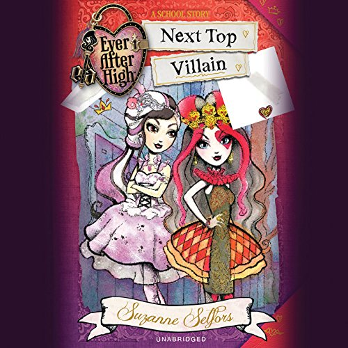 Read Online Ever After High: Next Top Villain: Library Edition (Ever After High: a School Story) pdf epub