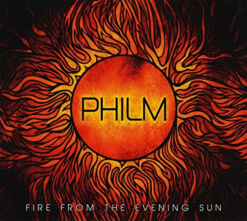 Philm: Fire From The Evening Sun (Audio CD)