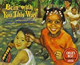 img - for Bein with You This Way with CD (Live Oak Music Makers) book / textbook / text book